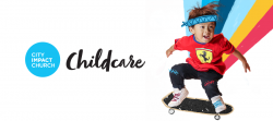 City Impact Church Childcare Queenstown